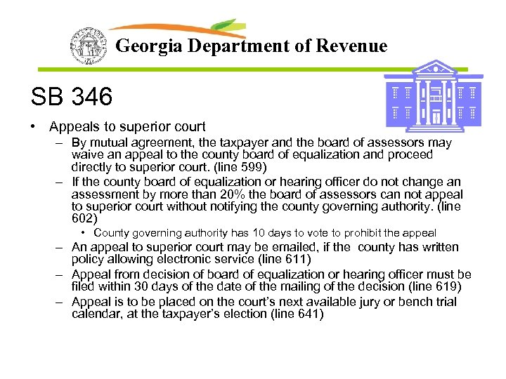 Georgia Department of Revenue SB 346 • Appeals to superior court – By mutual