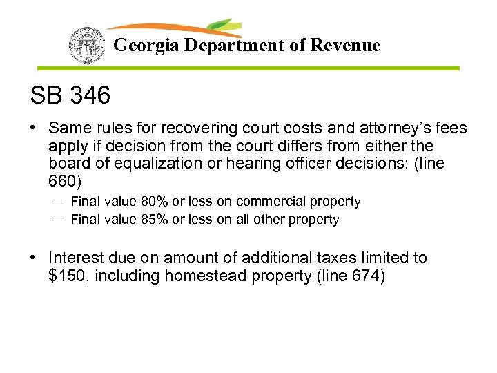Georgia Department of Revenue SB 346 • Same rules for recovering court costs and