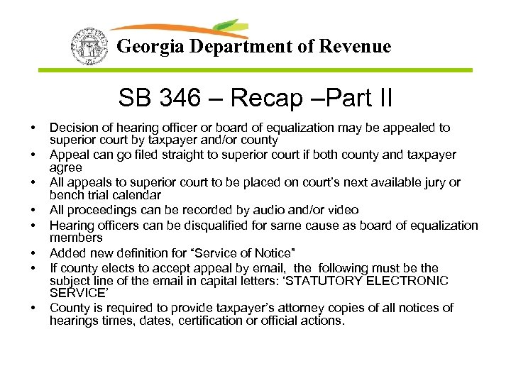 Georgia Department of Revenue SB 346 – Recap –Part II • • Decision of
