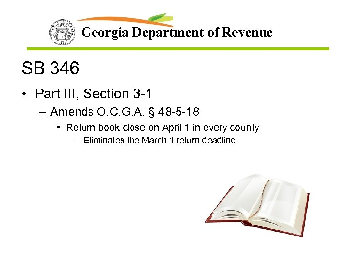 Georgia Department of Revenue SB 346 • Part III, Section 3 -1 – Amends