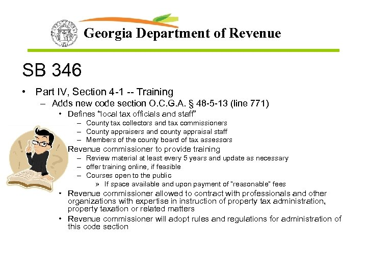 Georgia Department of Revenue SB 346 • Part IV, Section 4 -1 -- Training