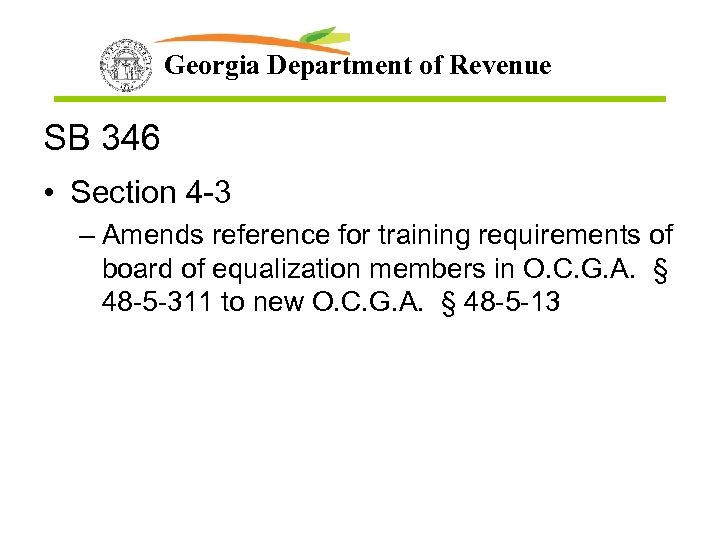 Georgia Department of Revenue SB 346 • Section 4 -3 – Amends reference for