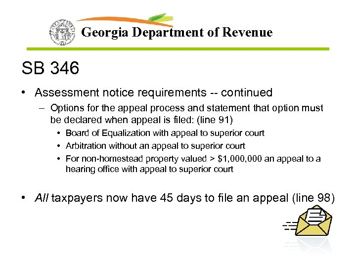 Georgia Department of Revenue SB 346 • Assessment notice requirements -- continued – Options