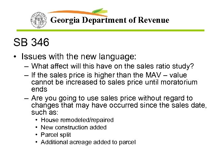 Georgia Department of Revenue SB 346 • Issues with the new language: – What