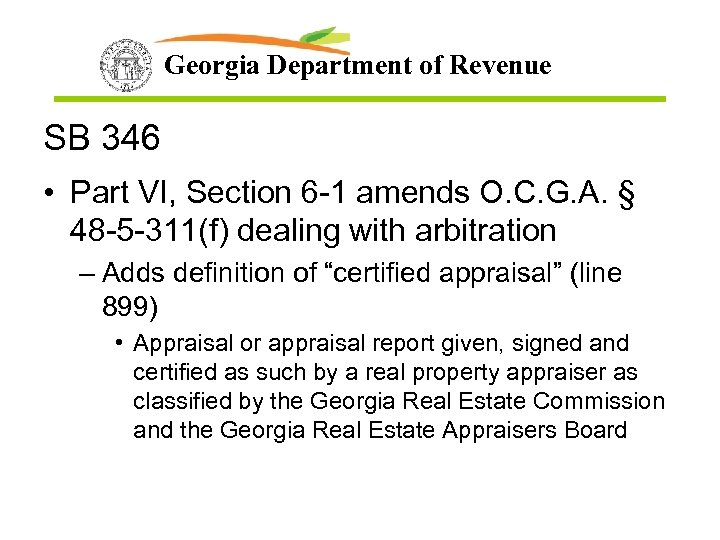 Georgia Department of Revenue SB 346 • Part VI, Section 6 -1 amends O.