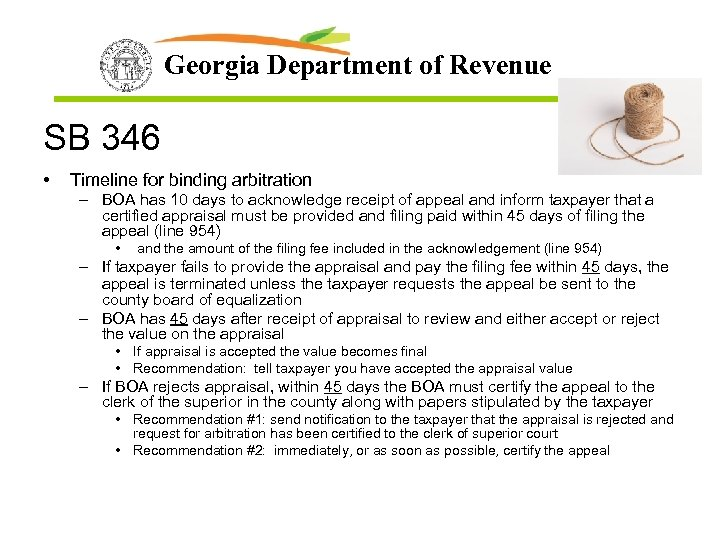 Georgia Department of Revenue SB 346 • Timeline for binding arbitration – BOA has