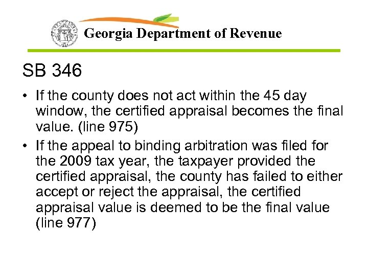 Georgia Department of Revenue SB 346 • If the county does not act within