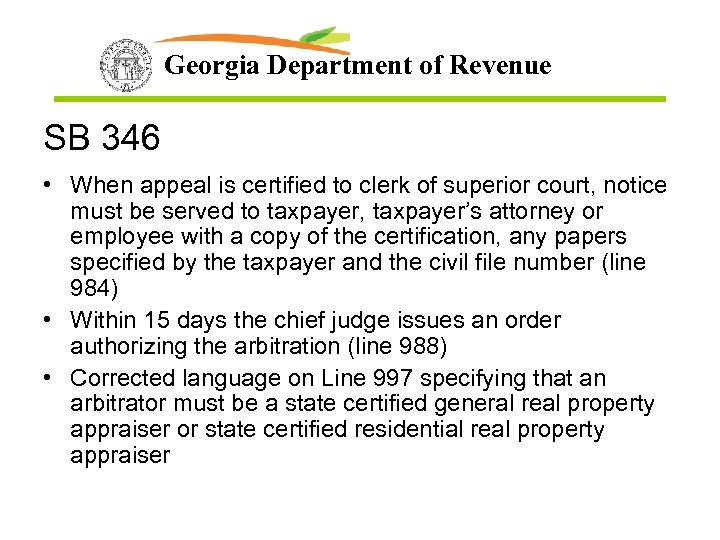 Georgia Department of Revenue SB 346 • When appeal is certified to clerk of