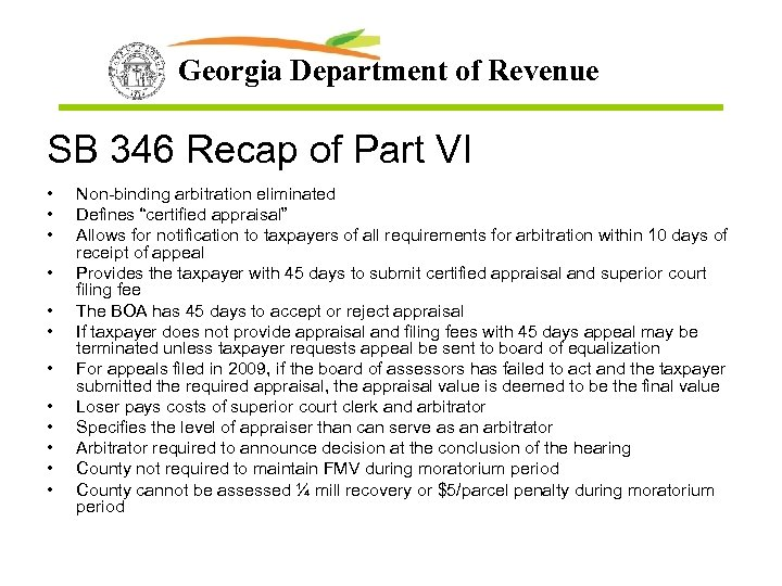 Georgia Department of Revenue SB 346 Recap of Part VI • • • Non-binding