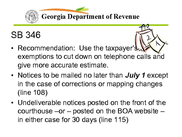 Georgia Department of Revenue SB 346 • Recommendation: Use the taxpayer's exemptions to cut