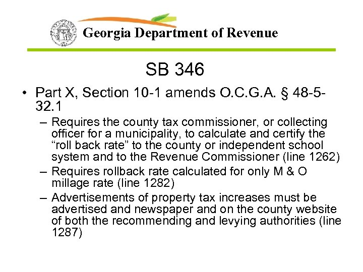 Georgia Department of Revenue SB 346 • Part X, Section 10 -1 amends O.