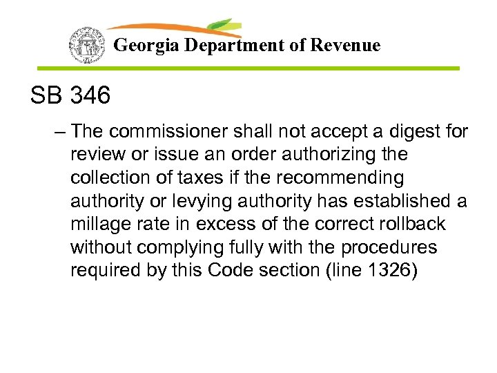 Georgia Department of Revenue SB 346 – The commissioner shall not accept a digest