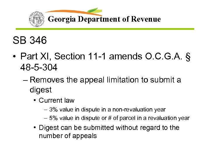 Georgia Department of Revenue SB 346 • Part XI, Section 11 -1 amends O.