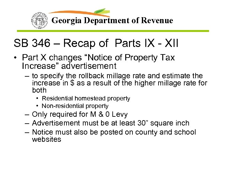 Georgia Department of Revenue SB 346 – Recap of Parts IX - XII •