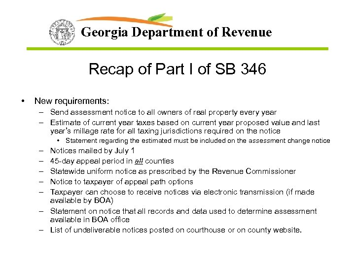 Georgia Department of Revenue Recap of Part I of SB 346 • New requirements: