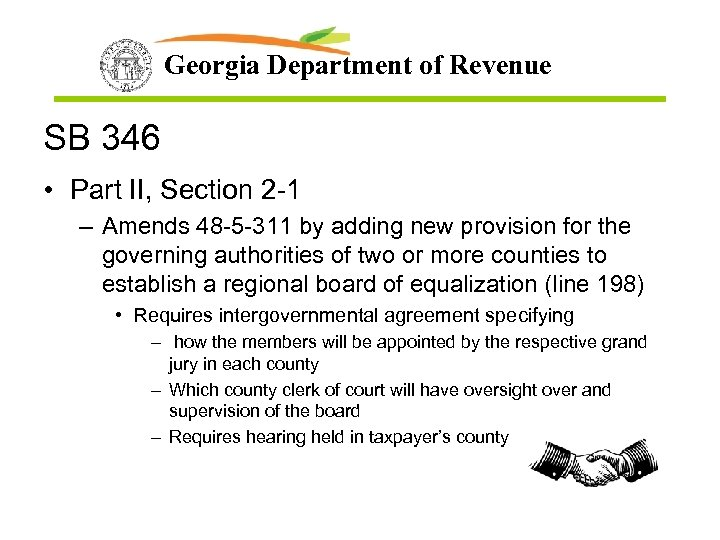 Georgia Department of Revenue SB 346 • Part II, Section 2 -1 – Amends