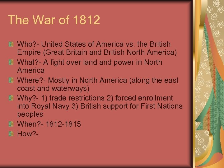 The War of 1812 Who? - United States of America vs. the British Empire