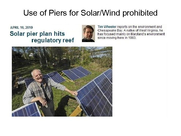 Use of Piers for Solar/Wind prohibited
