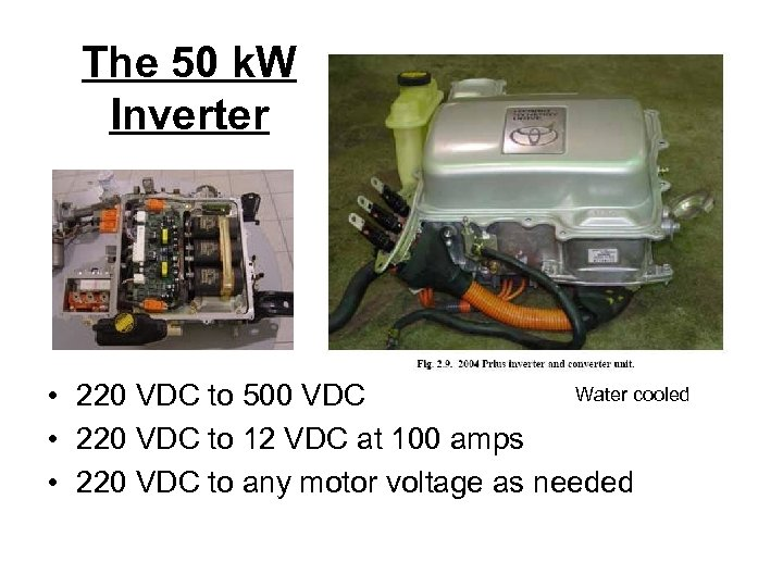 The 50 k. W Inverter Water cooled • 220 VDC to 500 VDC •