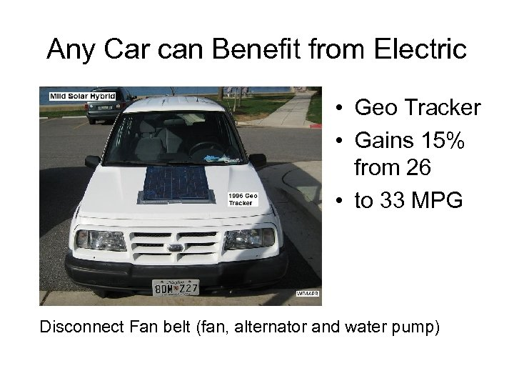 Any Car can Benefit from Electric • Geo Tracker • Gains 15% from 26