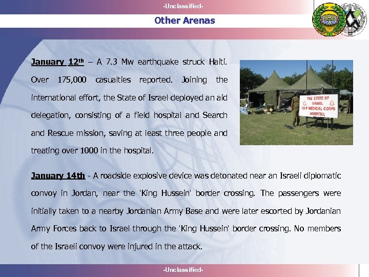 -Unclassified- Other Arenas January 12 th – A 7. 3 Mw earthquake struck Haiti.