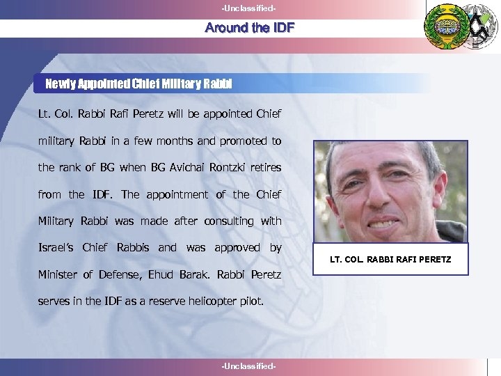 -Unclassified- Around the IDF Newly Appointed Chief Military Rabbi Lt. Col. Rabbi Rafi Peretz