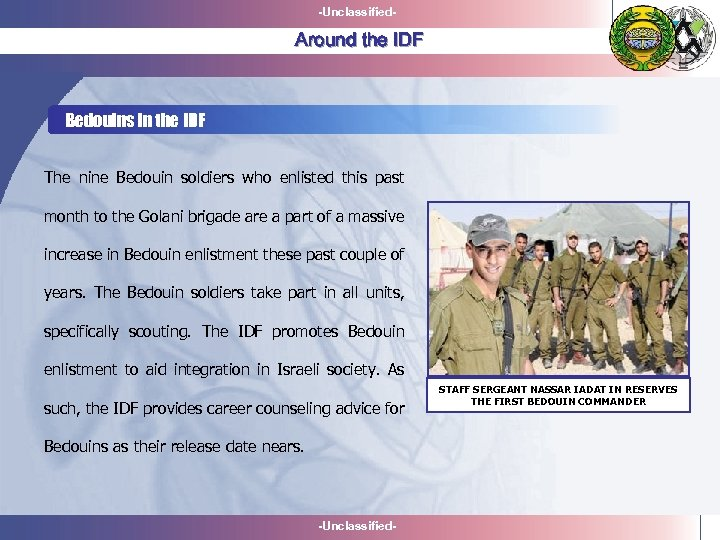 -Unclassified- Around the IDF Bedouins in the IDF The nine Bedouin soldiers who enlisted
