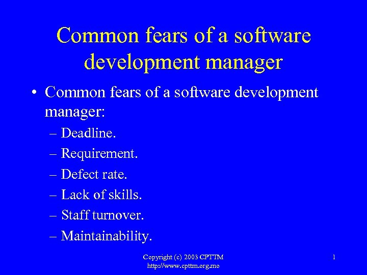 Common fears of a software development manager • Common fears of a software development