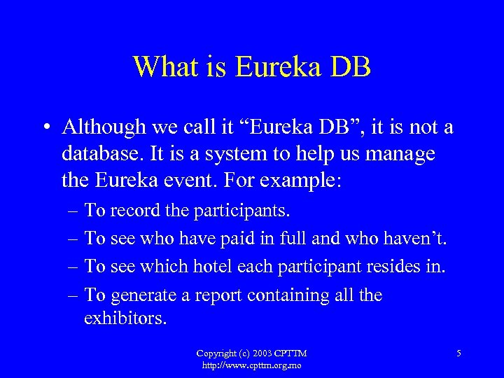 """What is Eureka DB • Although we call it """"Eureka DB"""", it is not"""