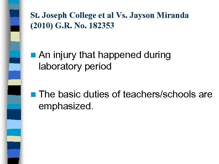 St. Joseph College et al Vs. Jayson Miranda (2010) G. R. No. 182353 n