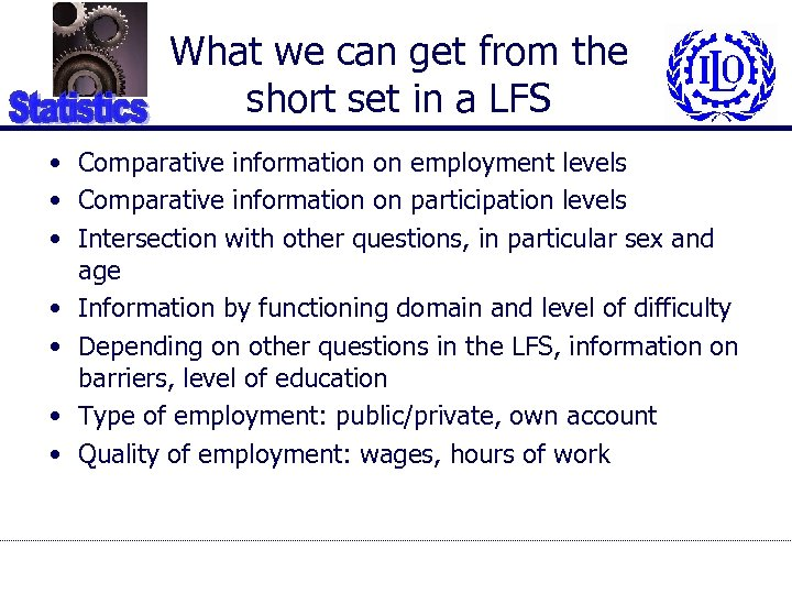 What we can get from the short set in a LFS • Comparative information