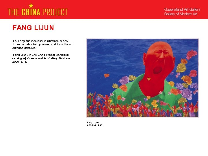 FANG LIJUN 'For Fang, the individual is ultimately a lone figure, morally disempowered and