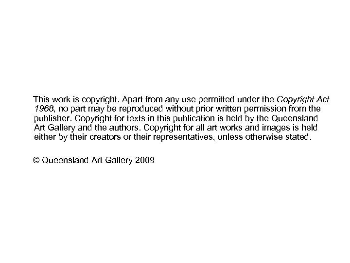 This work is copyright. Apart from any use permitted under the Copyright Act 1968,
