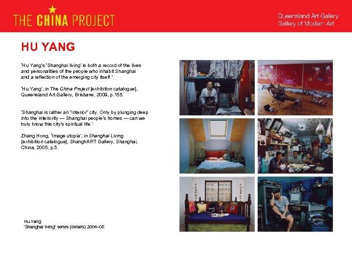 HU YANG 'Hu Yang's 'Shanghai living' is both a record of the lives and
