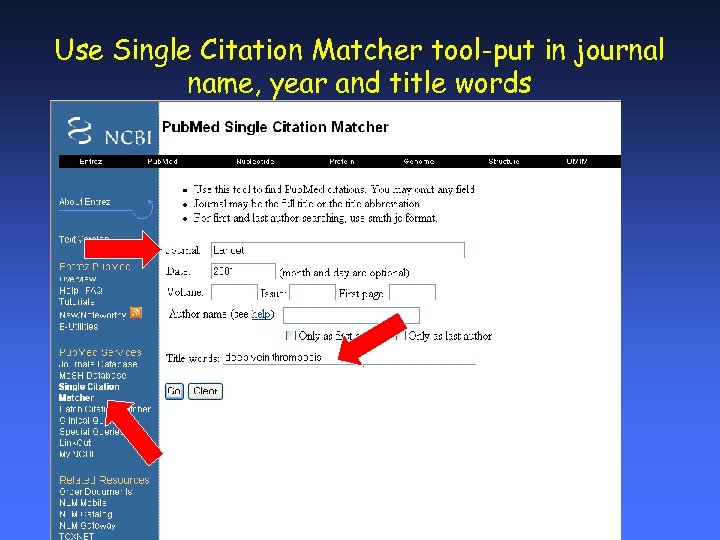 Use Single Citation Matcher tool-put in journal name, year and title words