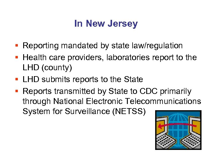 In New Jersey § Reporting mandated by state law/regulation § Health care providers, laboratories