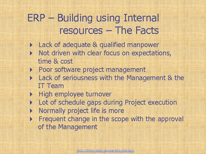 ERP – Building using Internal resources – The Facts 4 Lack of adequate &