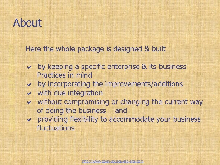 Custom-Built ERP solutions About Here the whole package is designed & built a by