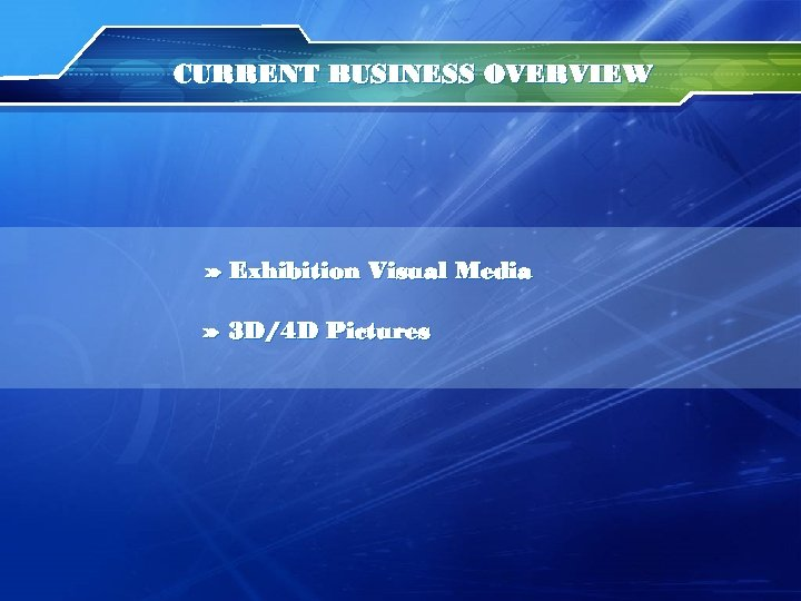 CURRENT BUSINESS OVERVIEW » Exhibition Visual Media » 3 D/4 D Pictures