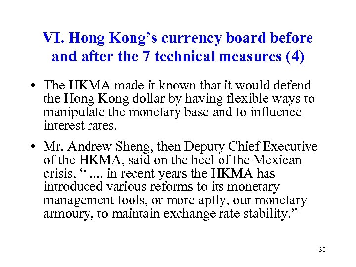 VI. Hong Kong's currency board before and after the 7 technical measures (4) •
