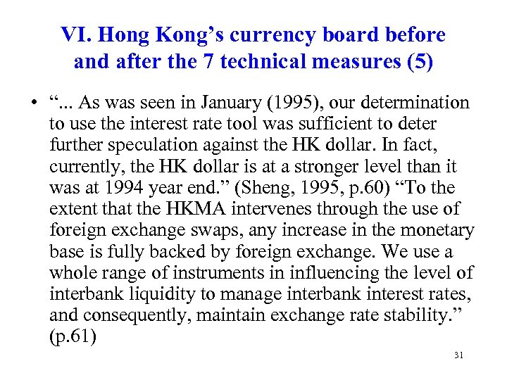VI. Hong Kong's currency board before and after the 7 technical measures (5) •