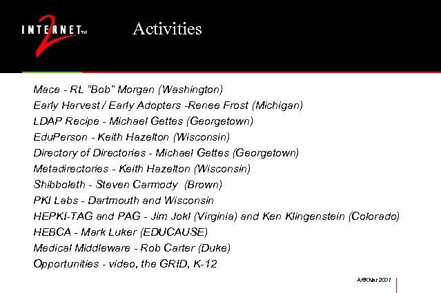 "Activities Mace - RL ""Bob"" Morgan (Washington) Early Harvest / Early Adopters -Renee Frost"
