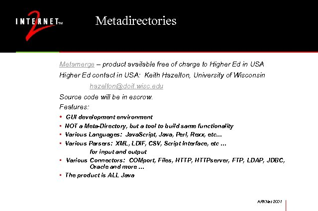 Metadirectories Metamerge – product available free of charge to Higher Ed in USA Higher