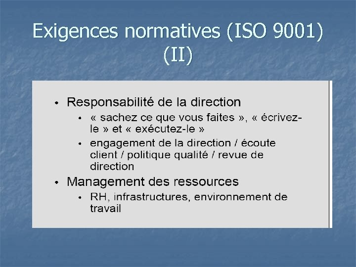 Exigences normatives (ISO 9001) (II)