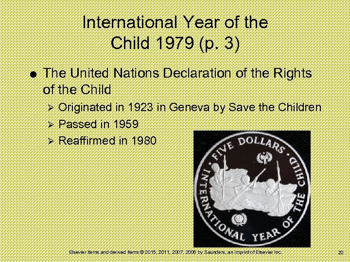 International Year of the Child 1979 (p. 3) The United Nations Declaration of the