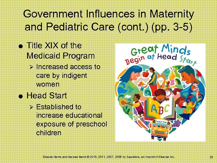 Government Influences in Maternity and Pediatric Care (cont. ) (pp. 3 -5) Title XIX