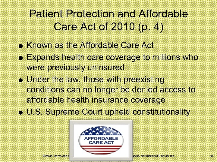 Patient Protection and Affordable Care Act of 2010 (p. 4) Known as the Affordable
