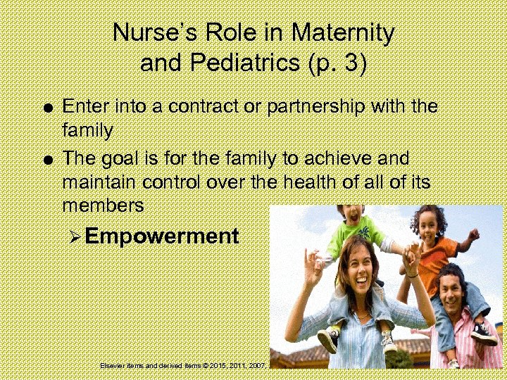 Nurse's Role in Maternity and Pediatrics (p. 3) Enter into a contract or partnership