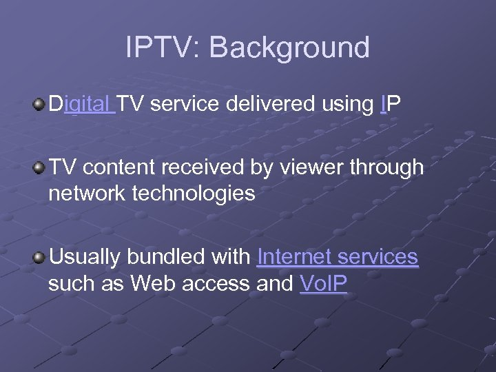 IPTV: Background Digital TV service delivered using IP TV content received by viewer through