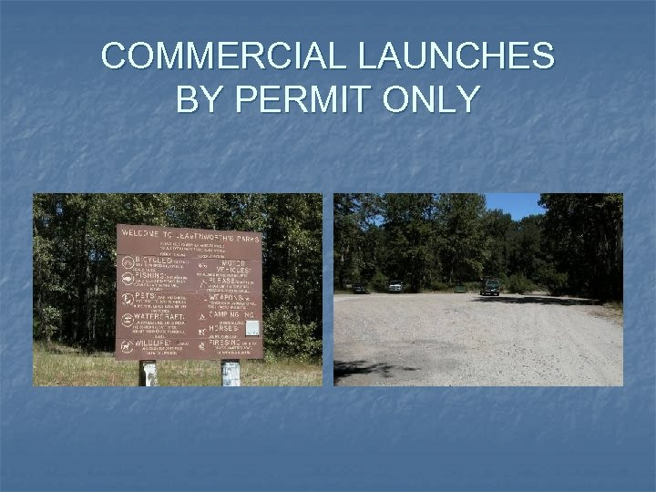 COMMERCIAL LAUNCHES BY PERMIT ONLY